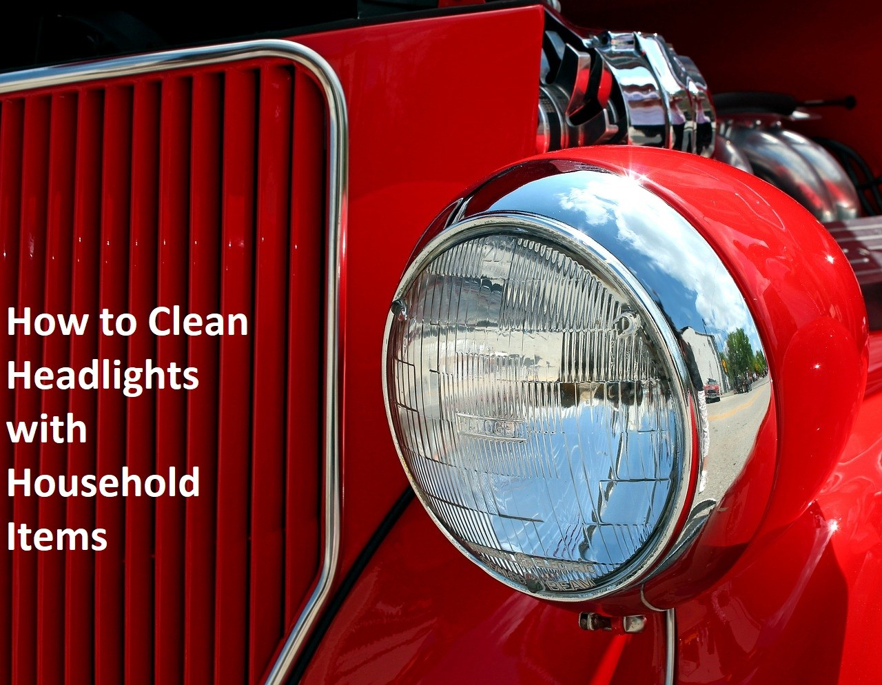 How To Clean Headlights With Household Items