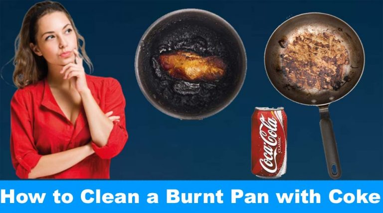How to Clean a Burnt Pan with Coke