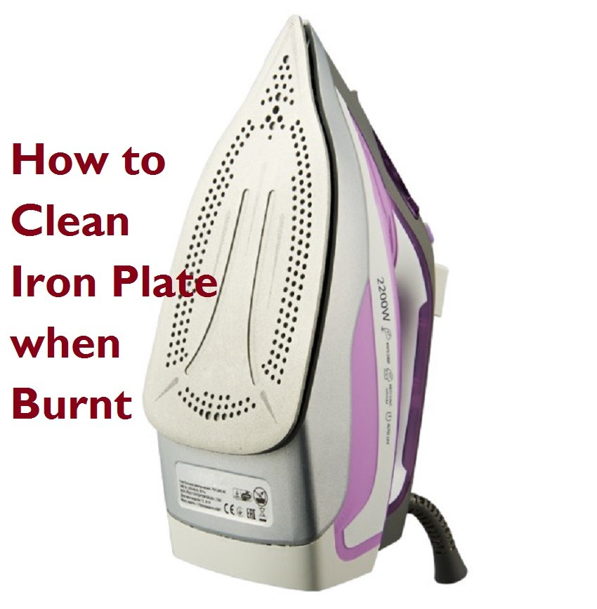 How to Clean Iron Plate when Burnt