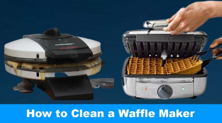 How to Clean a Waffle Maker